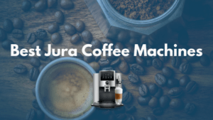 Best jura coffee Machine
