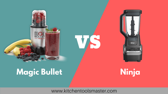 magic bullet vs ninja blender