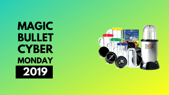 Magic bullet cyber monday