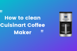 How to clean cuisinart coffee maker