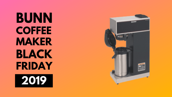 Bunn Coffee Maker Black friday 2019