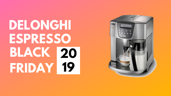 Delonghi Black friday 2019