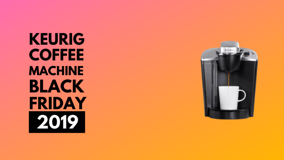 Keurig Coffee Maker Cyber Monday
