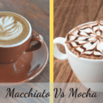 Mocha vs Macchiato