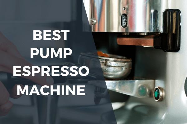 Best pump espresso machine under 200