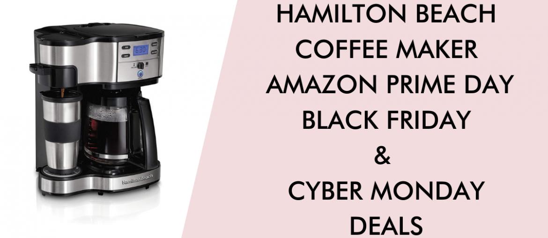 Hamilton Beach Coffee Maker black friday cyber monday prime day deals