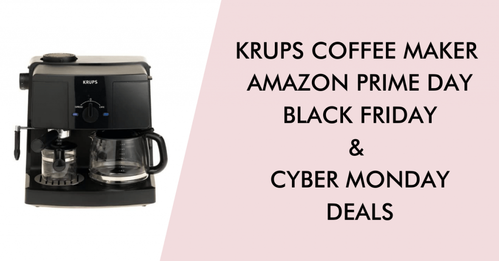 Krups Coffee maker black friday cyber monday prime day deals