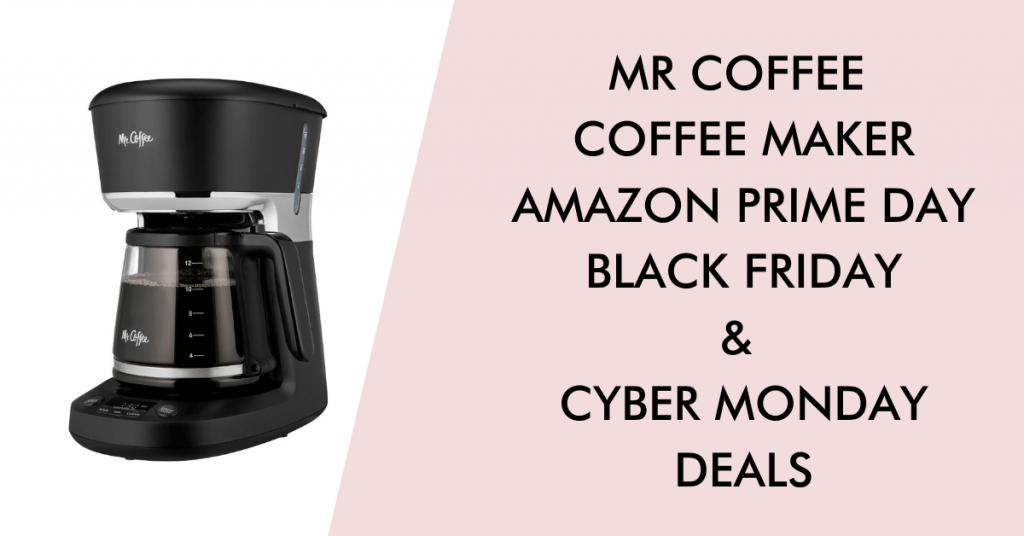 Mr coffee black friday cyber monday prime day deals
